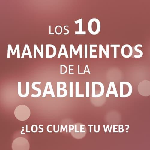Los 10 mandamientos de la usabilidad