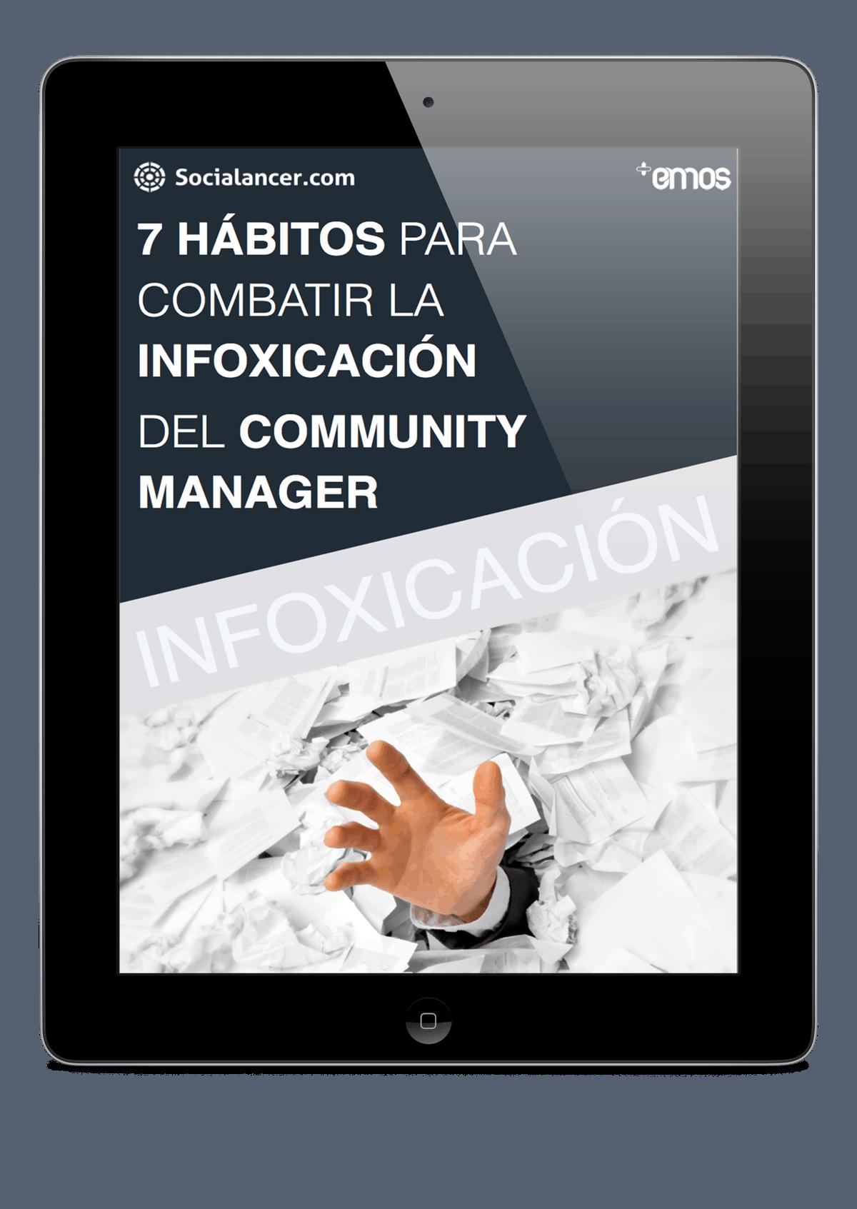 [eBook] 7 problemas y 7 soluciones para combatir la infoxicación del Community Manager