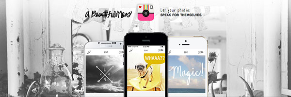 A beautiful mess Socialancer 3 apps imprescindibles para crear imágenes de impacto