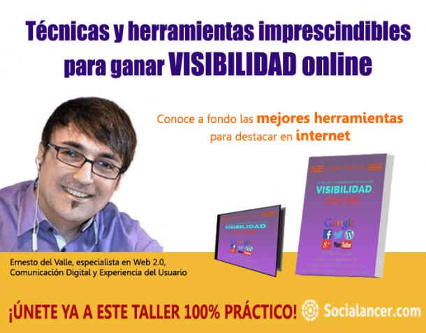 Taller práctico Técnicas y herramientas para ganar visibilidad online